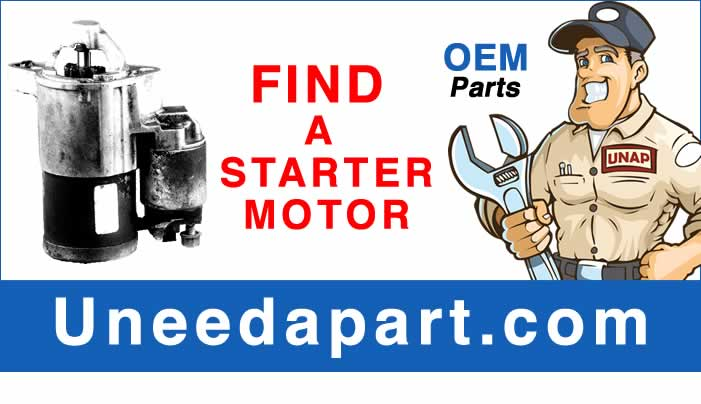 GET A USED Starter Motor from Uneedapart